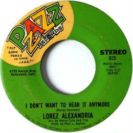 Lorez Alexandria ‎– I Don't Want To Hear It Anymore