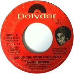 James Brown ‎– Get On The Good Foot