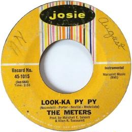 Meters, The ‎– Look-Ka Py Py / This Is My Last Affair