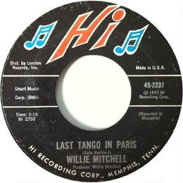 Willie Mitchell ‎– Last Tango In Paris / Six To Go