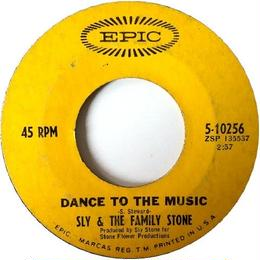 Sly & The Family Stone ‎– Dance To The Music
