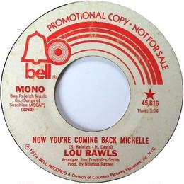 Lou Rawls ‎– Now You're Coming Back Michelle