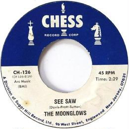 Moonglows, The ‎– See Saw / Most Of All