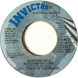 Chairmen Of The Board ‎– Working On A Building Of Love