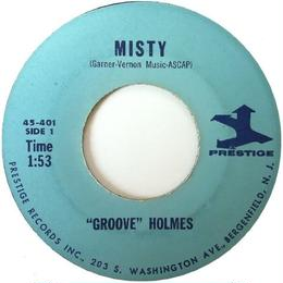 "Richard ""Groove"" Holmes ‎– Misty / Groove's Groove"