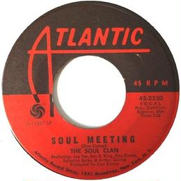 Soul Clan, The ‎– Soul Meeting / That's How It Feels