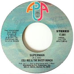 Celi Bee & The Buzzy Bunch ‎– Superman