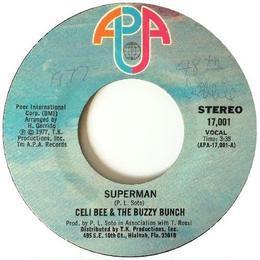 Celi Bee & The Buzzy Bunch – Superman