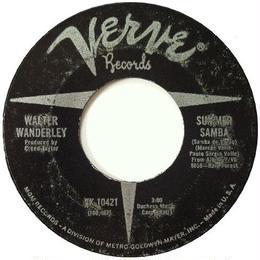Walter Wanderley – Summer Samba (Samba De Verao) / Call Me