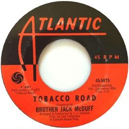Brother Jack McDuff ‎– This Bitter Earth / Tobacco Road