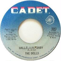 Dells, The – I Can Sing A Rainbow/Love Is Blue / Hallelujah Baby