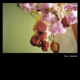 Seatide / Over (Digital Single)