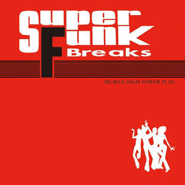 MURO (SUPER FUNK BREAKS)