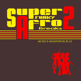 MURO (SUPER FUNKY AFRO BREAKS 2)
