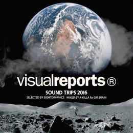 "visualreports® ""SOUND TRIPS"" mix CD (全22曲)"