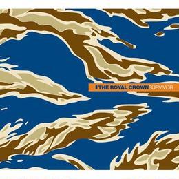 THE ROYAL CROWN 2nd Album『SURVIVOR』