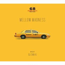 【残り僅か】DJ SHU-G  Mellow Madness