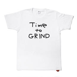 Time to GRIND  S/S TEE