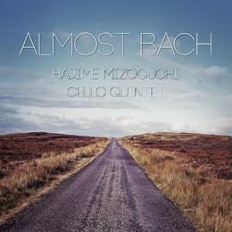 チェロクインテット「Almost Bach」