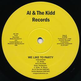 "[SG-052] (AK1201) Al & The Kidd - We Like To Party (12"" Vinyl)"