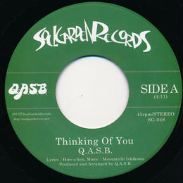 """[SG-048] Q.A.S.B. - Thinking Of You / Thinking Of You feat. Hiro-a-key (7"""" Vinyl)"""