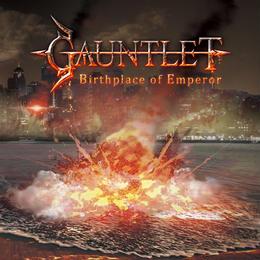 "GAUNTLET ""Birthplace Of Emperor"" (Japan Edition + obi)"