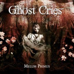 """GHOST CRIES """"Melum Primus"""" (+ obi)"""