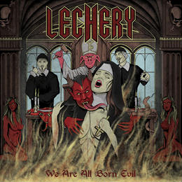 "LECHERY ""We Are All Born Evil"" (Japan Edition +obi)"