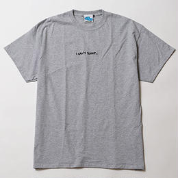 I CAN'T SLEEP [ TEE ] / GRAY
