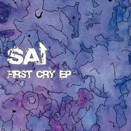 FIRST CRY EP / SAI