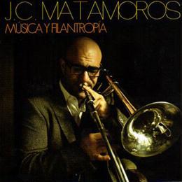 "★item109 フアン・カルロス・マタモロス J.C.Matamoros CD ""MÚSICA Y FILANTROPÍA"" (2013)"
