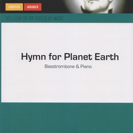 "★item199 「地球への賛美歌」""Hymn for Planet Earth"" for bass trombone & piano   S.フェルヘルスト作曲 (2017)"