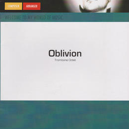 ★item115 「オブリヴィオン」トロンボーン・オクテット  A.ピアソラ作曲/S.フェルヘルスト編曲 (2010)