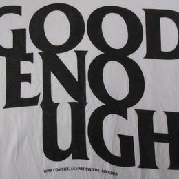 日本製 GOODENOUGH WITH CONFLICT Tシャツ L 白 ホワイト 綿100% グッドイナフ AGAINST SYSTEMS GDEH 2013 半袖 カットソー【deg】