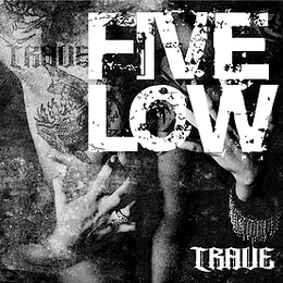 TRAVE - FIVE LOW