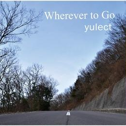 yulect - Wherever to Go