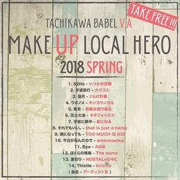 MAKE UP LOCAL HERO 2018 SPRING
