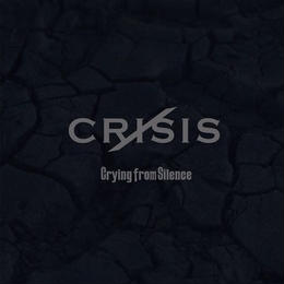 Crying from Silence - CRISIS