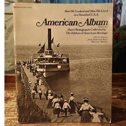 【 American Album : how we looked and how we lived in a vanished U.S.A 】Photo book
