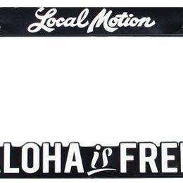 【Local Motion ナンバーフレーム Aloha is FREE】