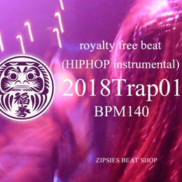 """Trap 01"" BPM140 ZIPSIES royalty-free beat ""2018"""