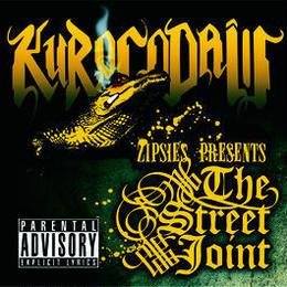 THE STREET JOINT / KUROCODAiLL