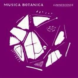 """MUSICA BOTANICA"" LUMINESCENCE (クラシック・コンピレーション)"