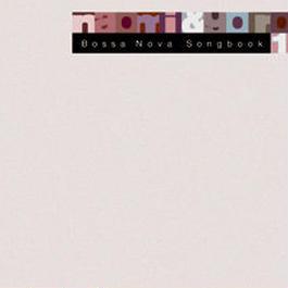 Bossa Nova Songbook 1(naomi & goro)