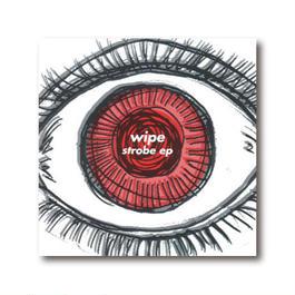wipe (ワイプ) 3rd single【strobe ep】