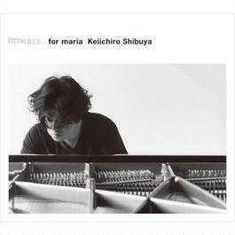 ATAK015 for maria Keiichiro Shibuya