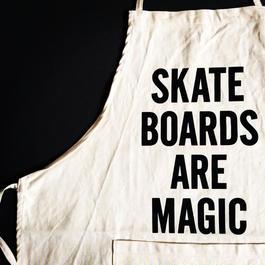 "DRESSSEN ADULT APRON #31 ""SKATE BOARDS ARE MAGIC"""