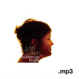 """Lori Cullen """"buttercup bugle"""" (NBCD002)(MP3)"""