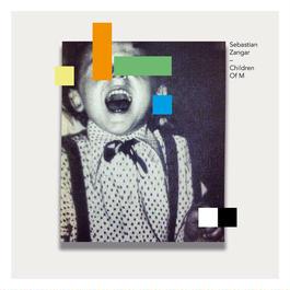 """Sebastian Zangar""""Children Of M""""(LANT018)"""