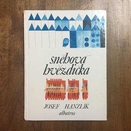 「snehova hvezdicka」Josef Hanzlik Kveta Pacovska(クヴィエタ・パツォウスカー)